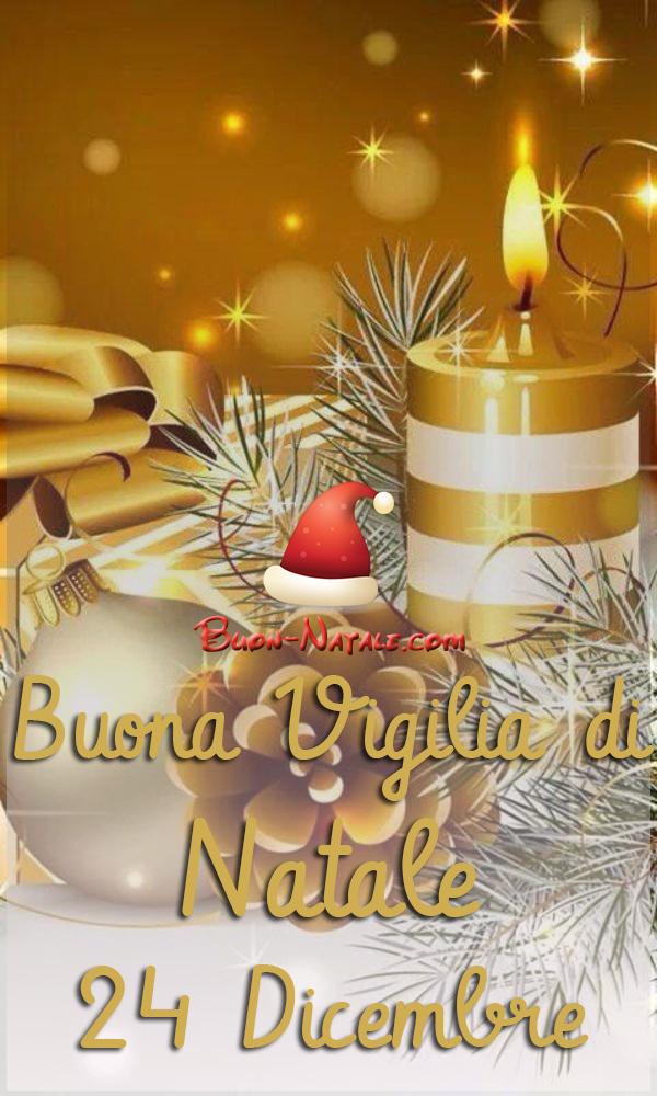 Immagini Belle della Vigilia di Natale 24 Dicembre per Whatsapp